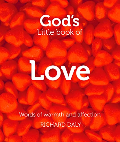 9780007528370: God's Little Book of Love: Words of Warmth and Affection