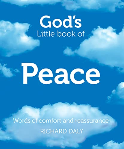 9780007528387: God's Little Book of Peace: Words of Comfort and Reassurance