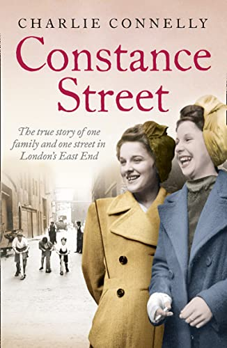 9780007528455: Constance Street: The true story of one family and one street in London?s East End