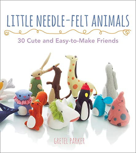 9780007528608: Little Needle-felt Animals