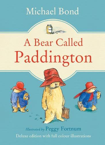 9780007528622: A Bear Called Paddington