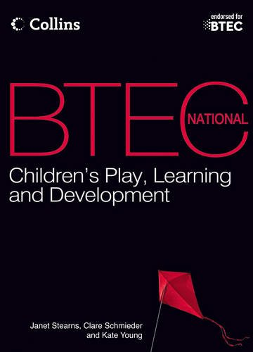 9780007529384: Student Textbook 2012: First Teaching (BTEC National Children's Play, Learning and Development)