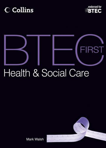 9780007529438: Student Textbook 2012: First Teaching (BTEC First Health and Social Care 2012)
