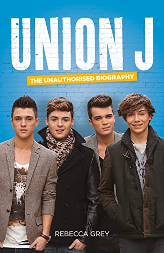 9780007529490: Union J: The Unauthorised Biography