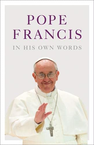 9780007529698: Pope Francis in his Own Words
