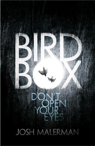 Bird Box: Malerman, Josh