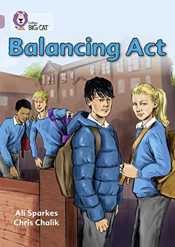 9780007530106: Balancing Acts (Collins Big Cat)