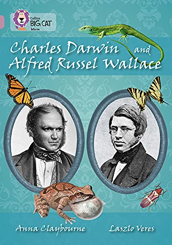 9780007530144: Collins Big Cat - Charles Darwin and Alfred Russel Wallace: Band 18/Pearl