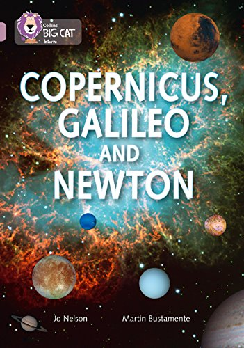 9780007530175: Collins Big Cat - Copernicus, Galileo and Newton: Band 18/Pearl