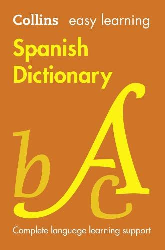 9780007530946: Easy Learning Spanish Dictionary (Collins Easy Learning Spanish)
