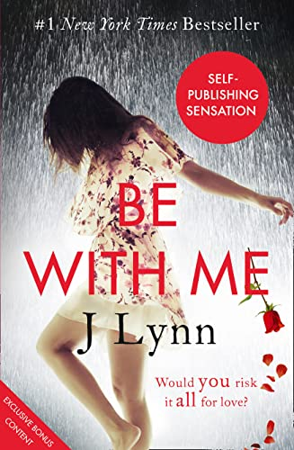 9780007530991: Be With Me (Wait For You, Book 2)