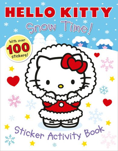 9780007531042: Snow Time! Sticker Activity Book (Hello Kitty)