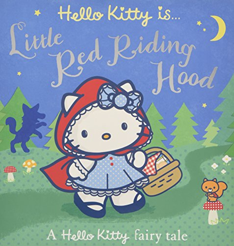 9780007531080: Hello Kitty is... Little Red Riding Hood (Hello Kitty)