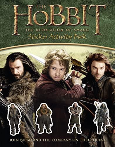 The Hobbit: the Desolation of Smaug -: J. R. R.