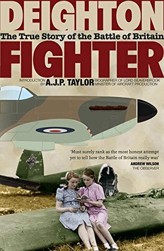 9780007531189: Fighter: The True Story of the Battle of Britain