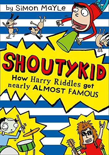 9780007531905: How Harry Riddles Got Nearly Almost Famous (Shoutykid)