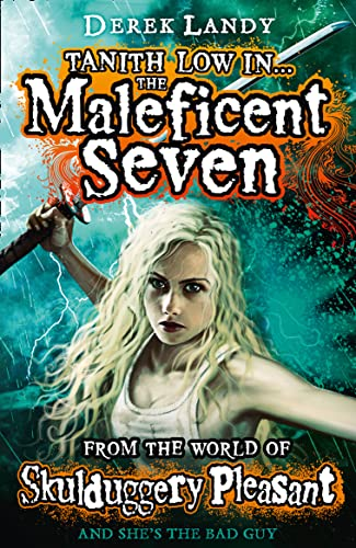 9780007531943: Tanith Low in the Maleficent Seven (Skulduggery Pleasant )