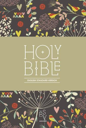 9780007532070: Holy Bible: English Standard Version (ESV) Anglicised Compact Edition: Printed Cloth: Hearts and Flowers Design (Bible Esv)