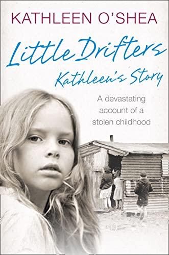 9780007532285: Little Drifters: Kathleen's Story