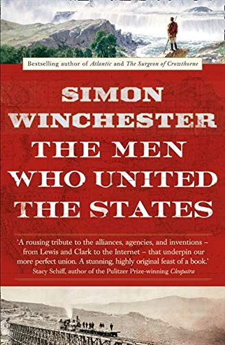 9780007532407: The Men Who United the States