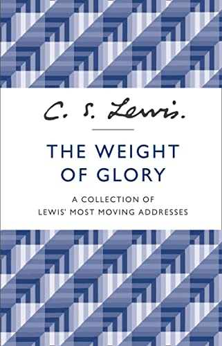 9780007532803: The Weight of Glory