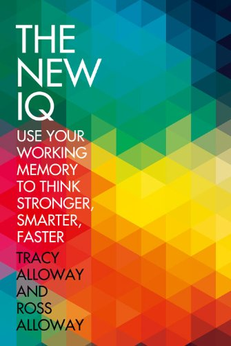9780007532957: New Iq, The: Use Your Working Memory To Think Stronger, Smarter, Faster