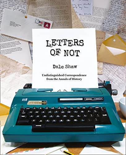 9780007533107: Letters of Not