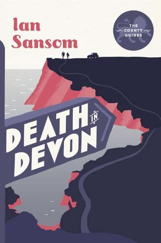Death in Devon (The County Guides): Sansom, Ian