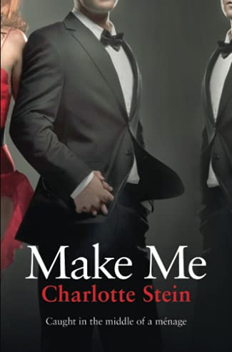 9780007534722: Make Me