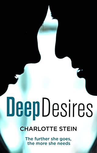 9780007534906: Deep Desires