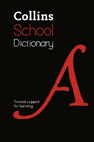 9780007535040: Collins School Dictionary: Trusted support for learning