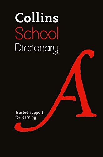 9780007535040: Collins School Dictionary (Collins School)
