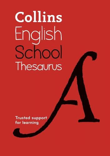 9780007535095: Collins School Thesaurus: Trusted Support for Learning