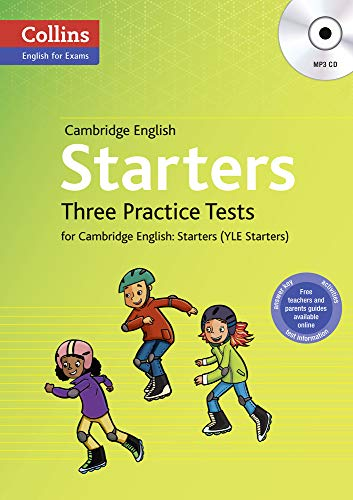 9780007535965: Three Practice Tests for Cambridge English: Starters (YLE Starters) (Collins English for Exams)