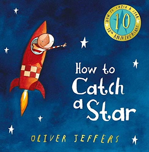 9780007536597: How to Catch a Star (10th Anniversary edition)