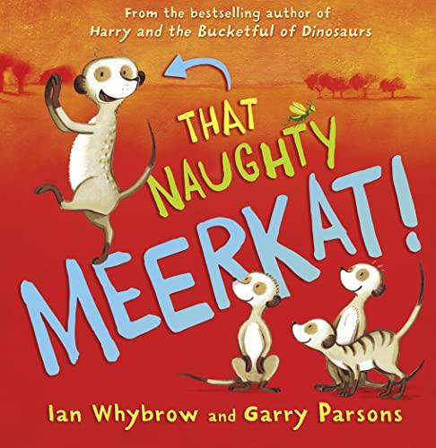 9780007536689: That Naughty Meerkat!