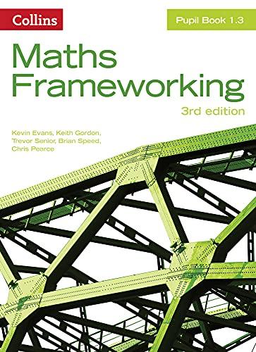 9780007537730: KS3 Maths Pupil Book 1.3 (Maths Frameworking)
