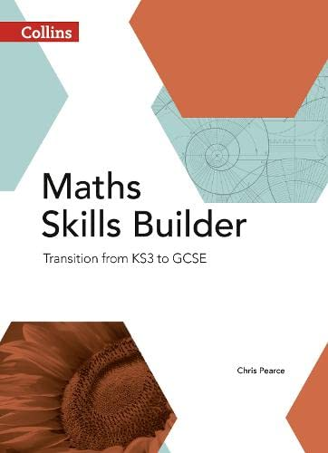 9780007537808: Collins GCSE Maths - Maths Skills Builder: Transition from KS3 to GCSE