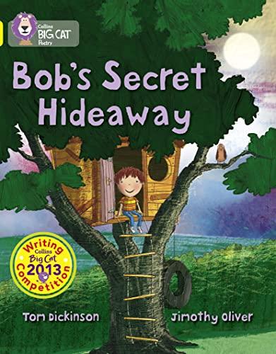 9780007538508: Bob's Secret Hideaway (Collins Big Cat)