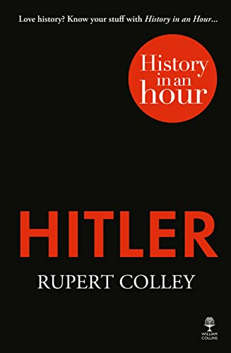 9780007539130: Hitler: History in an Hour