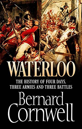 WATERLOO - THE HISTORY OF FOUR DAYS, THREE ARMIES AND THREE BATTLES - SiGNED & DATED FIRST EDITIO...