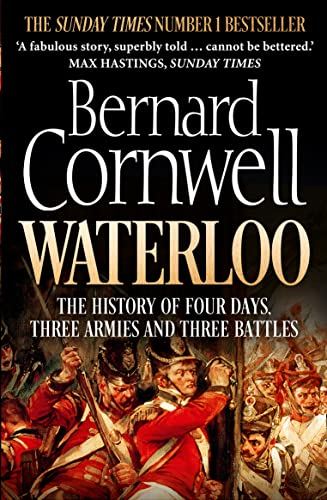 9780007539406: Waterloo : The History of Four Days, Three Armies and Three Battles