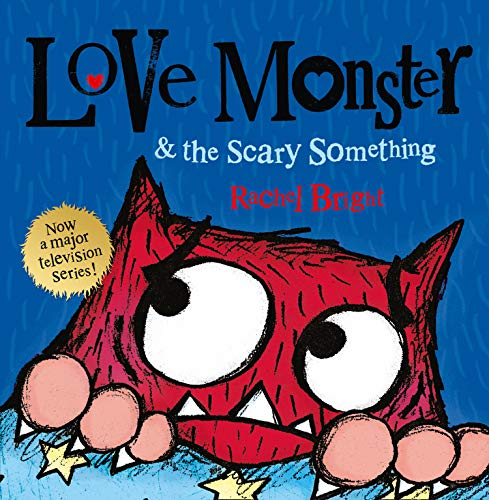 9780007540327: Love Monster and the Scary Something (Love Monster 4)