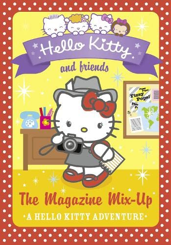 9780007540686: The Magazine Mix-up (Hello Kitty and Friends, Book 14)