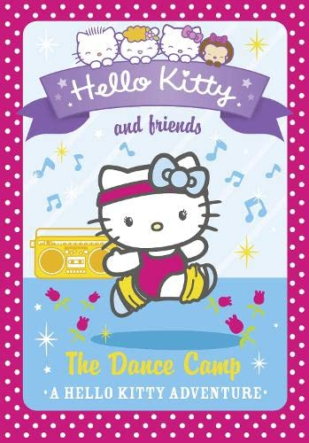 9780007540709: The Dance Camp (Hello Kitty and Friends)