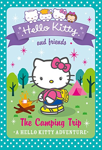 9780007540716: The Camping Trip (Hello Kitty and Friends, Book 17)