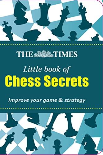 9780007540730: Chess Secrets (The Times Little Books)