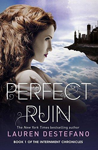 9780007541201: Perfect Ruin (Internment Chronicles)