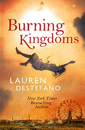 9780007541232: Burning Kingdoms (Internment Chronicles, Book 2)