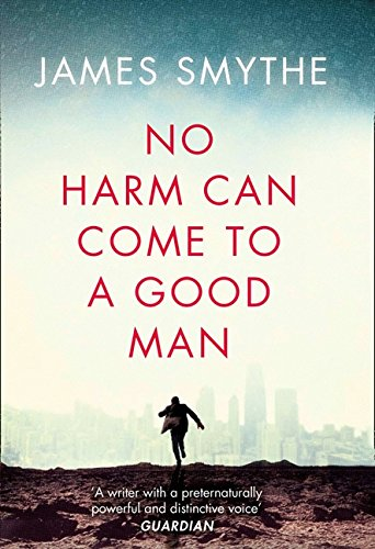 9780007541904: No Harm Can Come to a Good Man